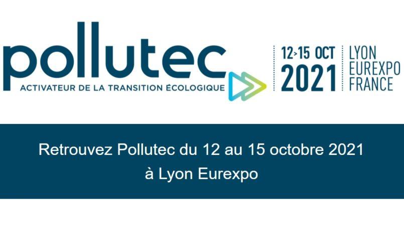 POLLUTEC 2021 > L'événement de référence des professionnels de l'environnement
